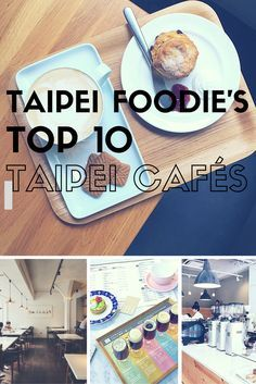 The best cafes in Taipei, compiled by Taipei Foodie