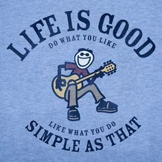 Life Is Good ~