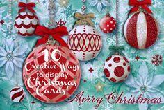 Ten creative ways to display Christmas cards
