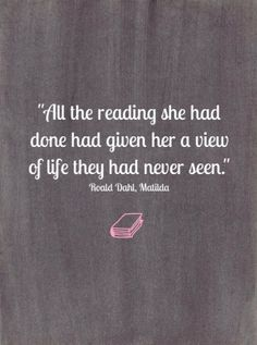 Quotes about reading books, love book quotes, book qoutes, books to read,. Roald Dahl Quotes, Literary Quotes, I Love Books, Books To Read, Big Books, Lecture Aura, Quotes To Live By, Me Quotes, Famous Book Quotes
