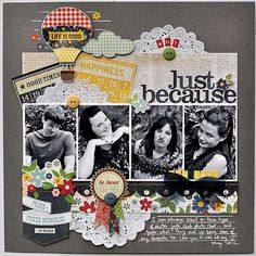 Layout: Just because...you can!