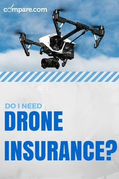 You've got a shiny new #drone. Now do you need #insurance for it? We've got the answer: http://www.compare.com/auto-insurance/coverage/drone-insurance.aspx?utm_source=pinterest&utm_medium=socialmedia&utm_campaign=droneinsurance