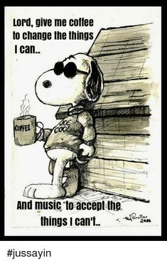 Snoopy with Coffee ☕️ Motivacional Quotes, Music Quotes, Funny Quotes, Life Quotes, Peanuts Quotes, Snoopy Quotes, I Love Coffee, My Coffee, Coffee Music
