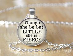 Shakespeare Quote Though She Be But Little by ShakespearesSisters