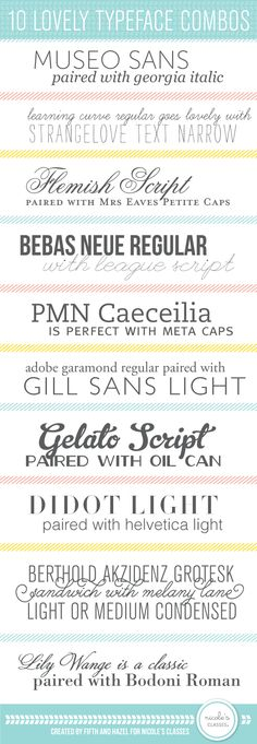 Maybe you'd like to embellish your invitations with a great type font combination. Check these out for great pairings!