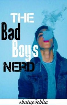 The Bad Boy's Nerd (completed) - 11: Hypocrite is my new Favorite Word #wattpad #teen-fiction