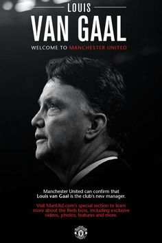 Welcome Louis van Gaal to Manchester United !!