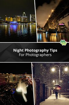 Night Photography Tips For Photographers