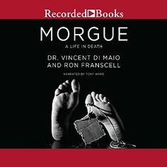 So this is happening: I just bought Morgue: A Life in Death by Vincent Di Maio…