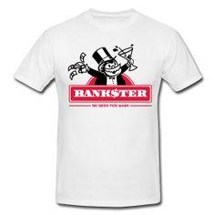 Bankster blanc   http://dr-sunset.spreadshirt.fr  $24
