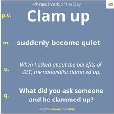 Become quiet: Clam up Advanced English Vocabulary, English Vocabulary Words, English Phrases, English Idioms, English Writing, English Study, English Lessons, English Grammar, Daily English Words