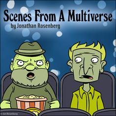 Scenes From A Multiverse is an interdimensional look at everyday life in an ordinary multiverse. Each day we travel to a new location and discover both the strange and the strangely familiar. SFAM received the National Cartoonists Society divisional award for Online Comic Strips in 2011, the first time the award was given. | Read more @ http://www.gocomics.com/scenes-from-a-multiverse?utm_source=pinterest&utm_medium=socialmarketing&utm_campaign=social