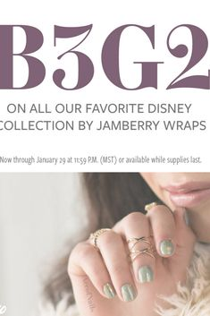 Disney Collection by Jamberry is back with a bang ! B3G2.  https://TallyO.jamberry.com