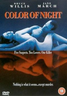 Bruce Willis and Jane March in Color of Night Jane March, Color Of Night, Night Film, Best Movie Posters, Bruce Willis, Netflix Movies, Full Movies Download, Good Movies, 18 Movies