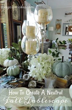 How To Make A Neutral Fall Tablescape - What Meegan Makes
