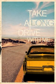 Take A Long Drive With Me