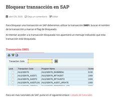 Para bloquear una transacción en SAP deberemos utilizar la transacción SM01.