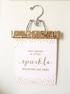 She Leaves a Little Sparkle Wherever She Goes™ by blushprintables