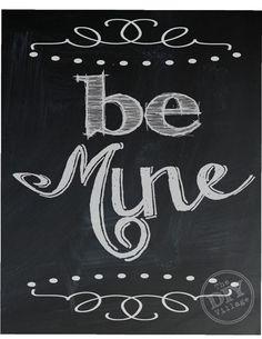Cute chalkboard valentine's day printable - Be Mine!