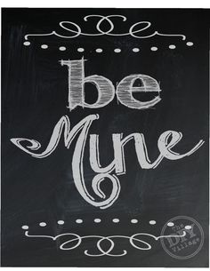 Cute chalkboard valentine's day printable - Be Mine!