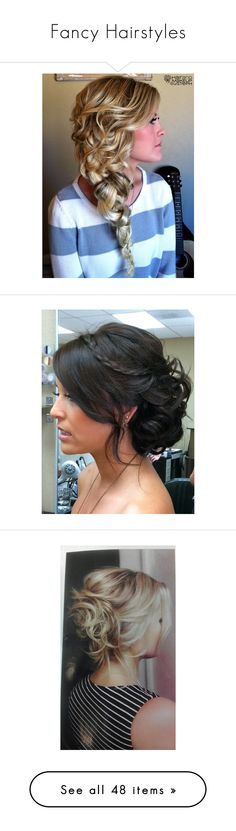 """""""Fancy Hairstyles"""" by mikaykay04 ❤ liked on Polyvore featuring beauty products, haircare, hair styling tools, hair, hairstyles, hair styles, cabelos, coiffure, cabelo and makeup"""
