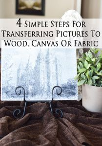 4 Simple steps to transfer a picture onto wood, canvas or fabric.