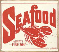 Vintage Seafood Signs For Sale | ... Signs Americana | Soda Tin Sign | Automotive Tin Signs | Vintage Tin