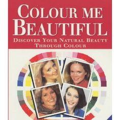 Colour Me Beautiful: Amazon.co.uk: Carole Jackson: Books