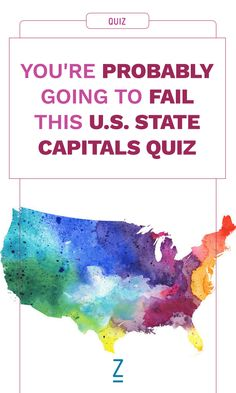 You're Probably Going to Fail This U.S. State Capitals Quiz