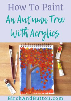 How To Paint An Autumn Tree With Acrylics - Birch And Button Arts And Crafts Projects, Projects To Try, Diy Painting, Painting Flowers, Creative Art, Creative Ideas, Learn To Paint, Autumn Trees, Acrylics