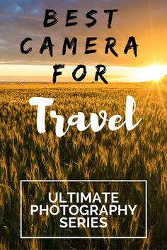 All you need to know about the best cameras for travel. Having a great travel camera is important so we have made a list of the best travel cameras on the market.