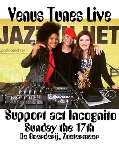 Last minute booking: Looking forward to support Incognito this Sunday at Boerderij Cultuurpodium! Susanne Alt & Venus Tunes Live featuring Mavis Acquah and Femke Krone!  #soulfulhouse #housemusic #soul #funk #disco