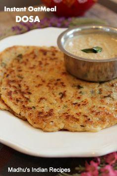 Instant OatMeal Dosa | Indian Oats Recipes |