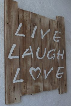 Wanddeko - Altholz Schild LIVE LAUGH LOVE - ein Designerstück von amoligno bei DaWanda