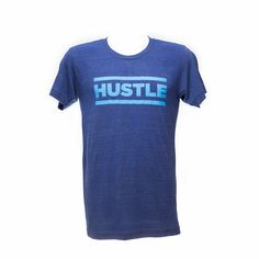 HUSTLE Triblend Shirt