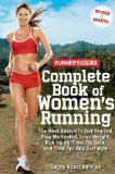 Runners World Complete Book of Womens Running: The Best Advice to Get Started, Stay Motivated, Lose Weight, Run Injury-Free, Be Safe, and Train for Any Distance (Runners World Complete Books) by Dagny Scott At The Best Price!   http://track.markethealth.com/SH2S2