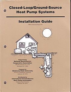 Download free Closed-Loop/Ground-Source Heat Pump Systems - Installation Guide pdf