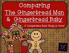 Comparing the Gingerbread Man and Gingerbread Baby: A Comparative Book Study and More! This pack was created to accompany the books The Gingerbread Man as retold by Karen Lee Schmidt and Gingerbread Baby by Jan Brett. All the activities are designed to help students read for understanding and think critically about the texts. #commoncore #gingerbread $