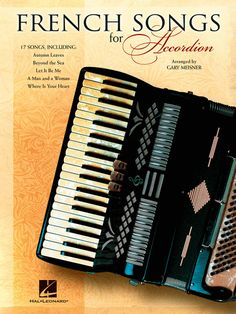 Shop and Buy French Songs For Accordion sheet music. Accordion sheet music book by Various: Hal Leonard at Sheet Music Plus: The World Largest Selection of Sheet Music. Accordion Sheet Music, Sheet Music Book, Baker And Taylor, French Songs, Book Annotation, Pop Hits, Beyond The Sea, Classic Songs, Online Music Stores