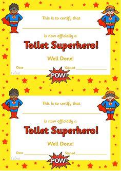 Twinkl Resources >> Toilet Superhero Certificate >> Classroom printables for Pre-School, Kindergarten, Elementary School and beyond! Awards, Certificates, Potty Training, Class Management