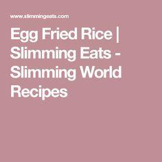 Egg Fried Rice | Slimming Eats - Slimming World Recipes