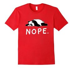 Nope Not Today Shirt Funny Lazy Panda shirt-fa - Panda Shirt - Ideas of Panda shirt #PandaShirt -   Solid colors: 100% Cotton; Heather Grey: 90% Cotton 10% Polyester; All Other Heathers: 50% Cotton 50% Polyester; Imported; Machine wash cold with like colors dry low heat; Panda Nope Not Today tshirt. Lazy Panda Shirt. Lazy animals doing nothing. Nope Panda T Shirt. Sleep all day Party never. Not today tshirt women. Related: Panda Ugly Christmas Sweater Panda gifts for Panda Lovers Andamp; Pet Lov Panda Socks, Lazy Humor, Panda Shirt, Panda Gifts, Unicorn Shirt, Branded T Shirts, Shirts For Girls, Types Of Shirts, Cool T Shirts
