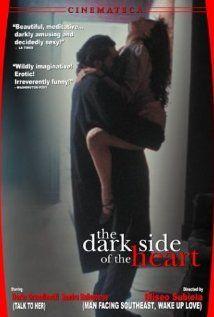 El lado oscuro del corazón = The dark side of the heart / HU DVD 6835 /  http://catalog.wrlc.org/cgi-bin/Pwebrecon.cgi?BBID=7661315