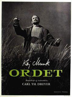 Danish poster for ORDET (Carl Th. Dreyer, Denmark, 1955)Designer: unknownPoster source: ListalIn memory ofJytte Jensen. One of her favorite films.