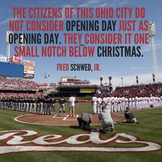 If you live in Cincinnati then you know. Opening Day in Cincinnati is the greatest day of the year!