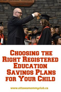 Choosing the Right Registered Education Savings Plans for Your Child #education