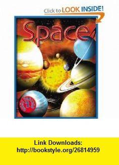 Space (9781842368442) John Farndon , ISBN-10: 1842368443  , ISBN-13: 978-1842368442 ,  , tutorials , pdf , ebook , torrent , downloads , rapidshare , filesonic , hotfile , megaupload , fileserve