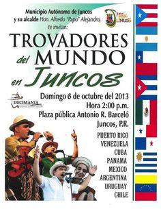 Trovadores del Mundo @ Juncos #sondeaquipr #trovadoresdelmundo #juncos #plazaantoniorbarcelo