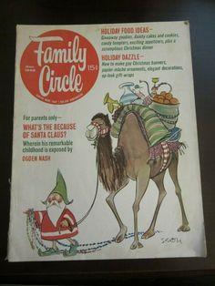 Family Circle Magazine December 1966 Ogden Nash What's the Because Santa Claus R Gay Christmas, Christmas Banners, Vintage Christmas, Ogden Nash, Family Circle, Tv Guide, Vintage Ads, Magazine Covers, Childhood Memories