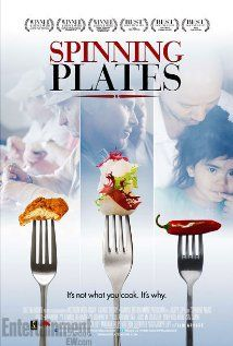 Spinning Plates Documentary (2012) SPINNING PLATES is a documentary about three extraordinary restaurants and the incredible people who make them what they are.